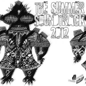 V.A – The Summer Soundtrack 2012 Left side – Exclusive Dj Mix(TOTEM TRAXX RECORDS)