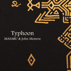 MASARU & John Monroe - Typhoon